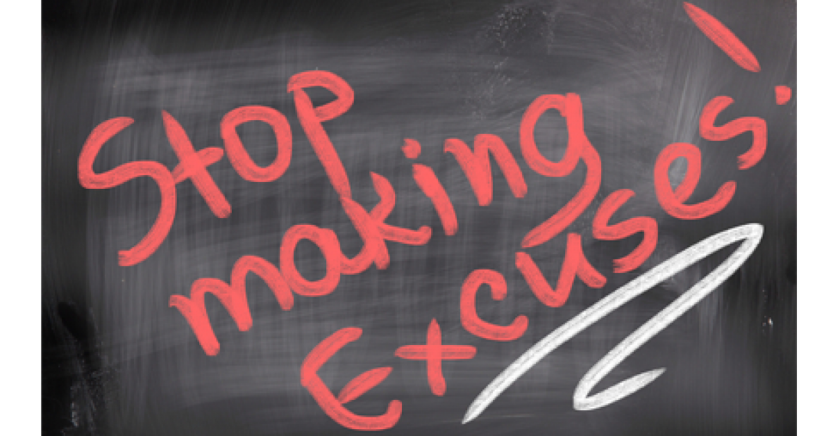 11 Deadly Excuses That Are Killing Your Business Right Now