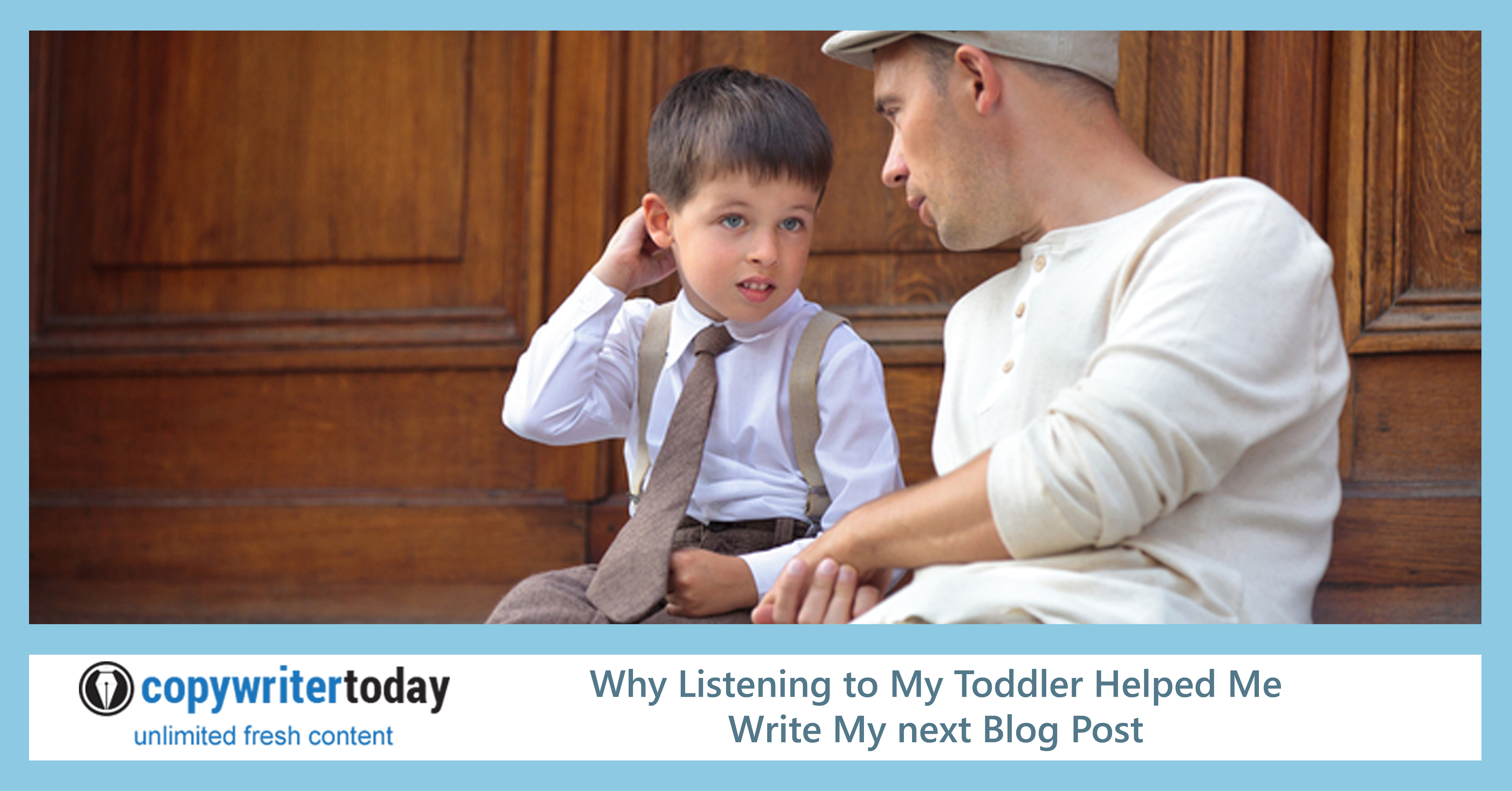 Why Listening to My Toddler Helped Me Write My Next Blog Post