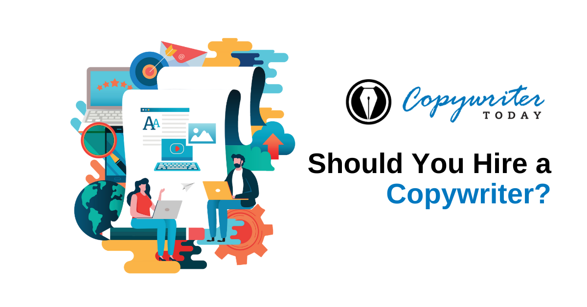 Should You Hire a Copywriter?