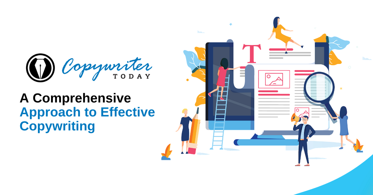 A Comprehensive Approach to Effective Copywriting
