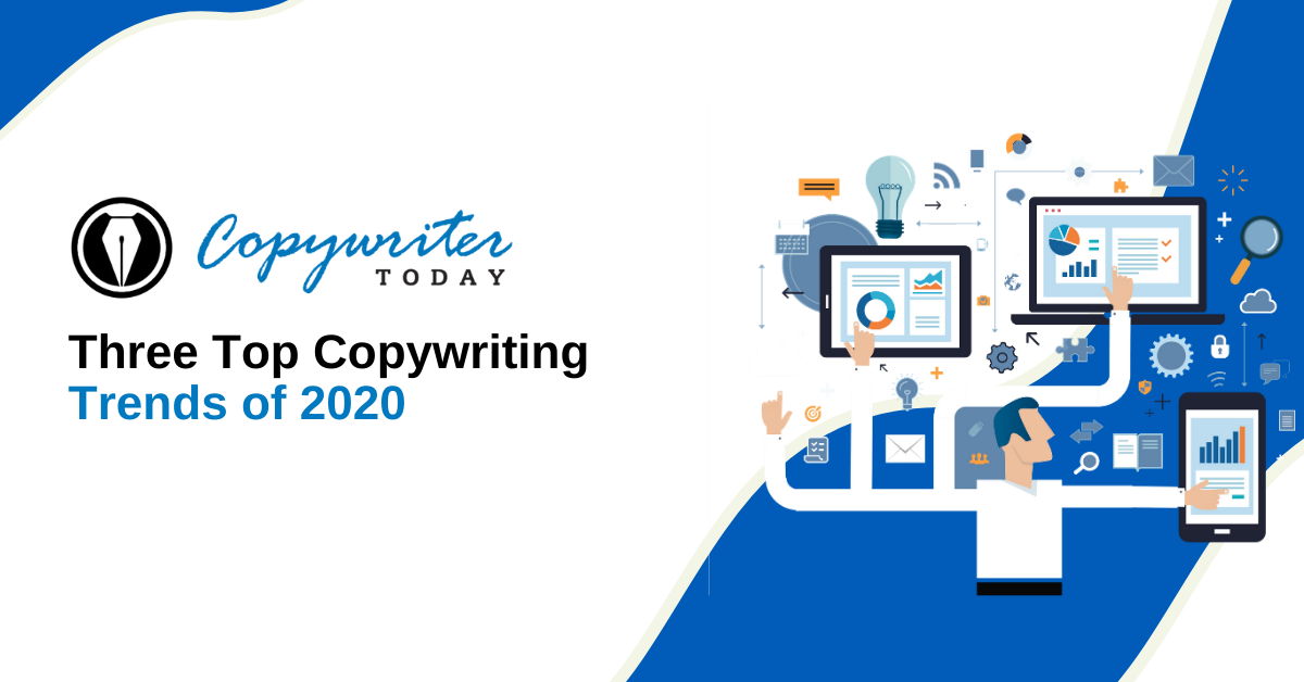 Three Top Copywriting Trends of 2020