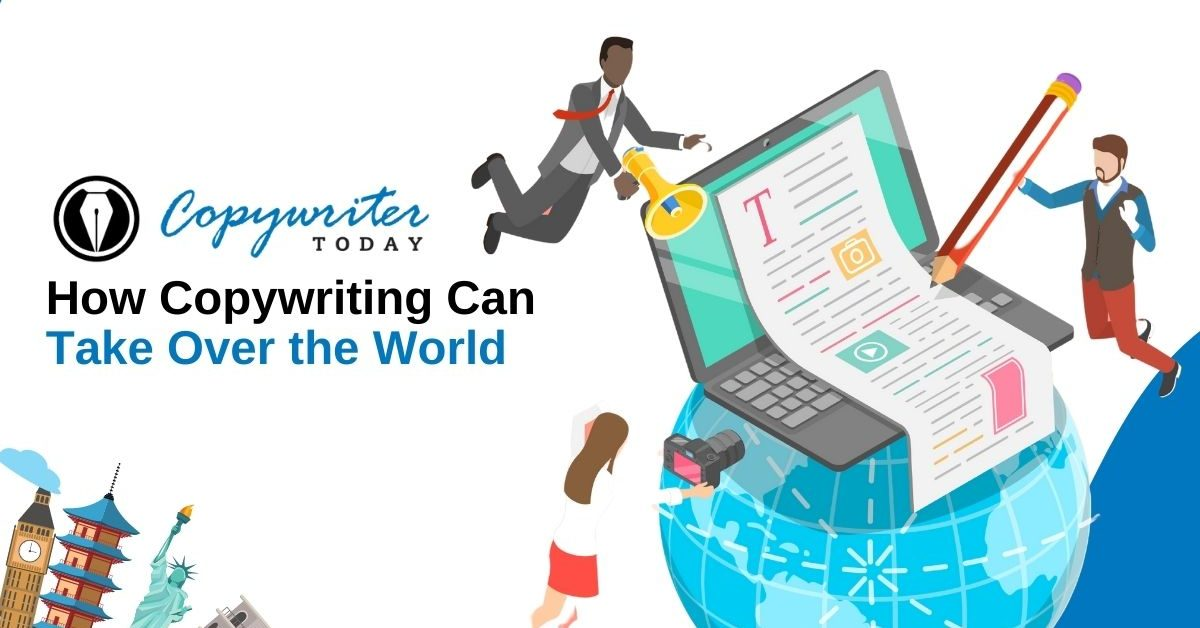 How Copywriting Can Take Over the World