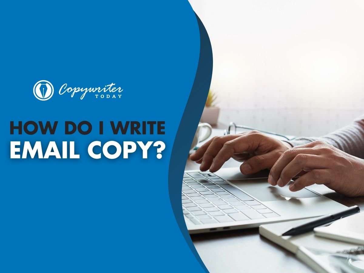 The Ultimate Guide for Email Copy
